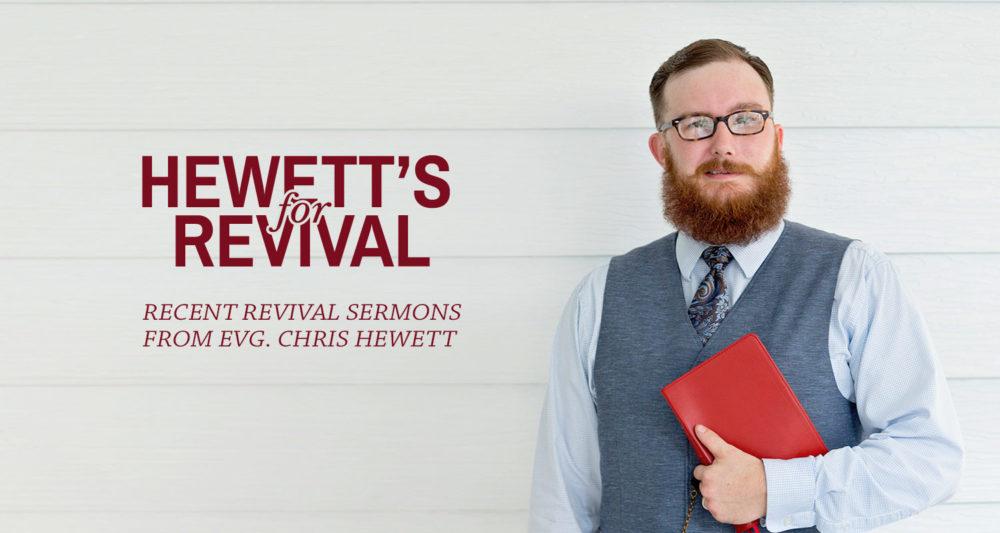 Sermons | Hewett's for Revival